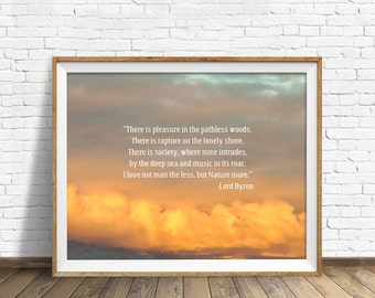 """quotes, quote print, inspirational quote, large art, wall art, instant download, printable art, clouds - """"Pleasure in the Pathless Woods"""""""