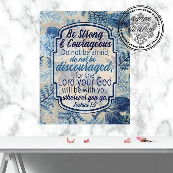 être Fort Et Courageux Josué 19 Bible Verset Art Art Mural Christian Décor De Christian Impression Dart De Lécriture Cadeaux De