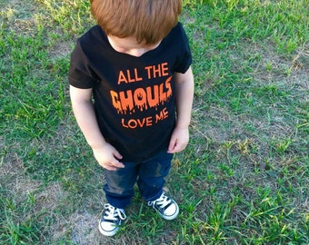 All the Ghouls Love Me - Halloween Shirt - Kids Halloween Shirt - Boys Halloween Shirt - Fall Shirt - Boys Shirts - Shirts for Kids