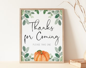 thanks for coming favors sign // pumpkin baby shower, fall autumn, watercolor greenery, eucalyptus, gender neutral, printable sign