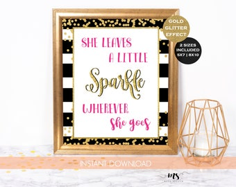 Kate Spade Quote Sign | She Leaves a Little Sparkle Wherever She Goes | Hot Pink | Watercolor Floral | Gold Foil Confetti | Instant Download