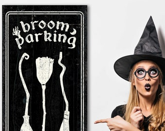 Broom Parking Sign All Others Will Be Toad Halloween Home Decor Sign Vintage Farmhouse Halloween Decor Broom Parking Sign With Real Broom