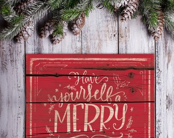 Have Yourself a Merry Little Christmas Sign Rustic Christmas Sign Merry Christmas Sign Holidays Signs Rustic Farmahouse Christmas Sign