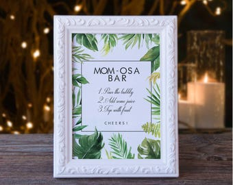 baby shower mimosa bar sign tropical flower board mom osa