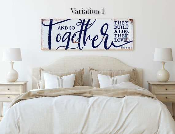 And So Together They Built A Life They Loved Living Room Wall Decor Farmhouse Style Wedding Anniversary Master Bedroom Sign Rustic Farmhouse By Tppcards Catch My Party