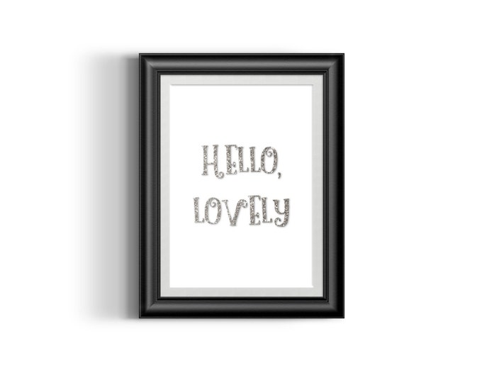 Digital Print - Hello, Lovely