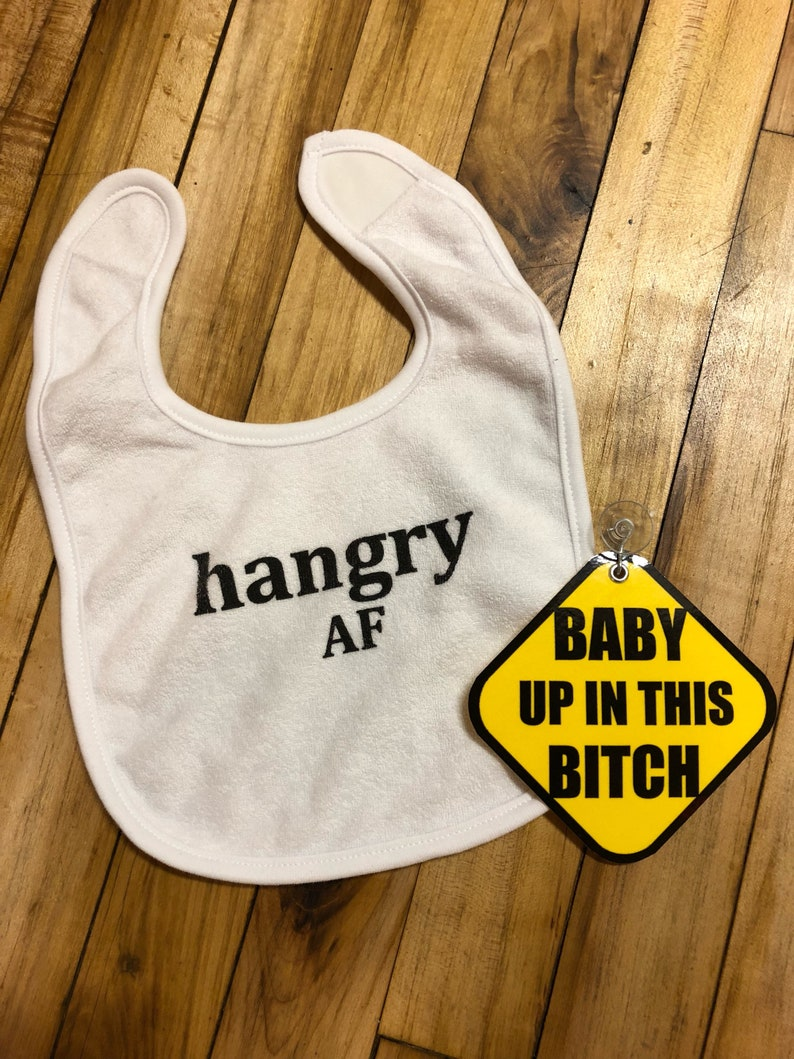 Baby Shower Gift Pack:  Hangry AF Bib & Baby Up in This Bitch image 0