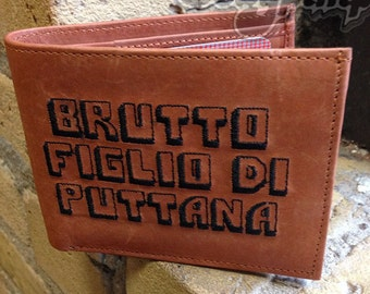 Brutto Figlio Di Puttana ITALIAN Version Bad Mother F*CKER Wallet BMF Brand by SexyPimp Vintage Leather