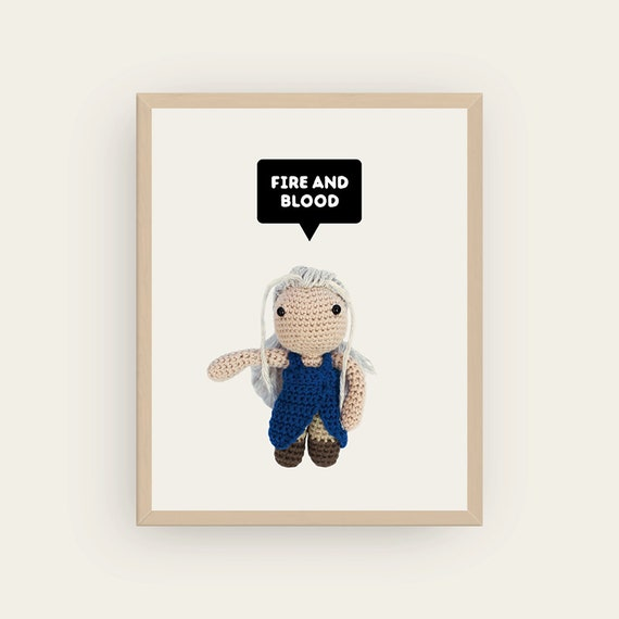 Daenerys: Fire and Blood. Amigurumis Prints.