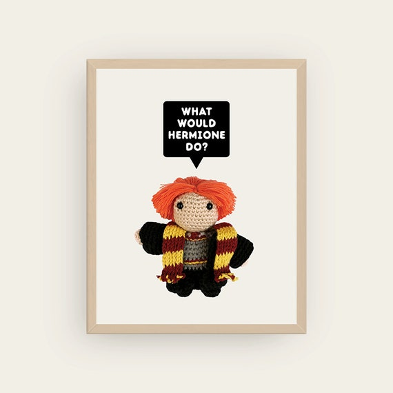 Ron: What would Hermione do? Amigurumis Prints.