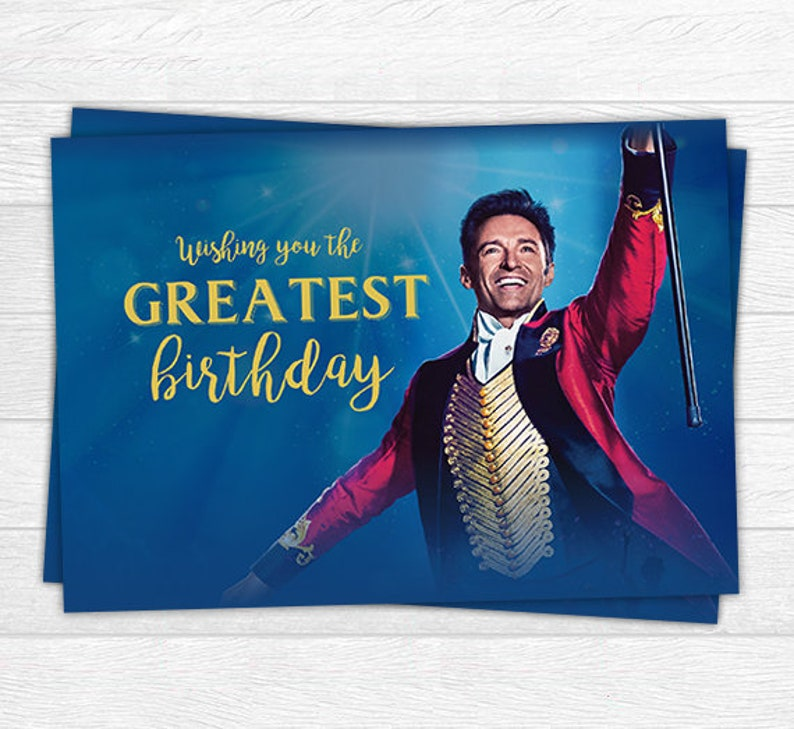 The Greatest Showman Birthday Card