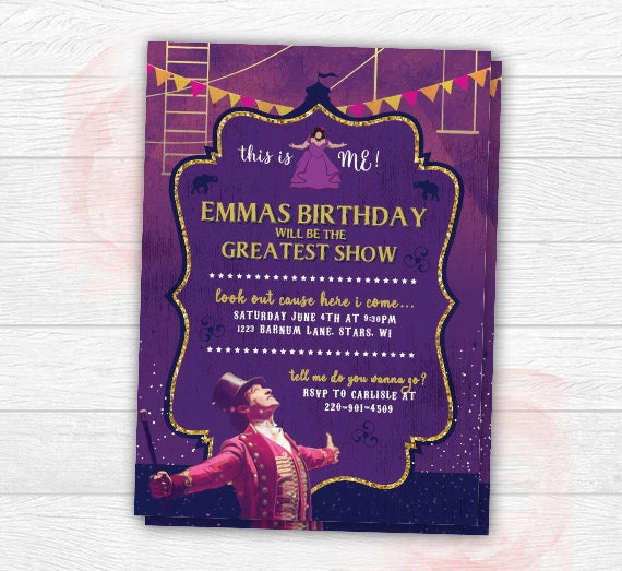 The Greatest Showman Invitation The Greatest Showman ...