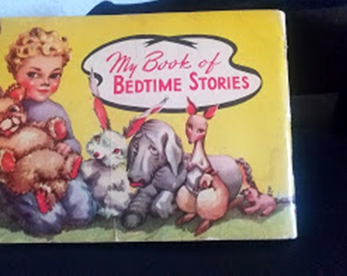 Vintage 1930's Illustrated Book of Bedtime Stories
