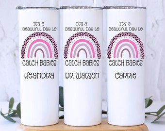 Labor and Delivery Nurse Gift, Gift for Midwife, Gift for Delivery Nurse, L&D Nurse Gift, OBGYN Gift, Doula Gift, Labor and Delivery Tumbler