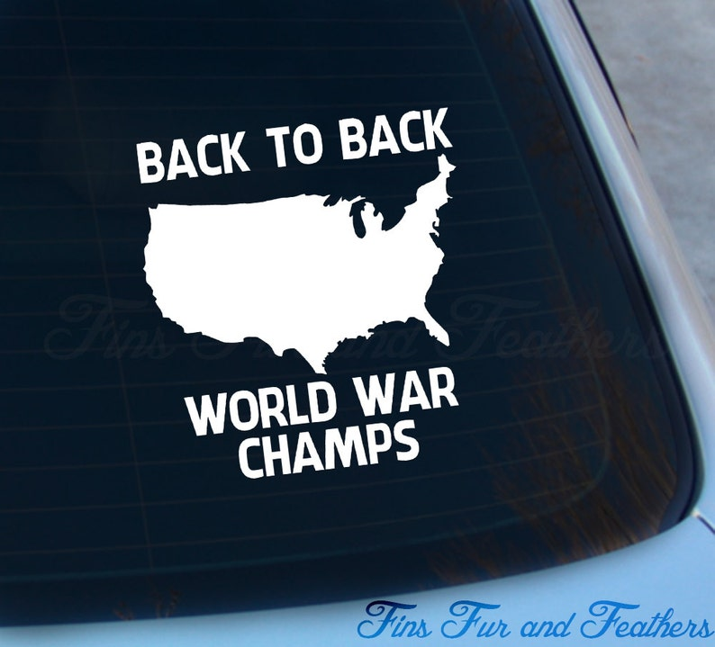 back to back world war champs decal
