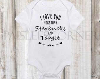 2bb75b128 I Love You More Than Starbucks And Target Unisex Custom Cute Baby Gerber  Onesie Baby Shower Gift Coffee New Baby Gift