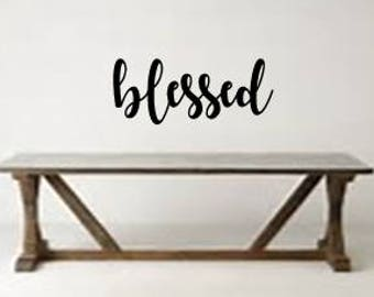 Blessed Vinyl Wall Decal, Blessed Wall Decal, Removable Wall Decals
