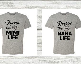 Rockin' The Nana Life T-Shirt, Rockin' The Mimi Life T-Shirt, Grandparent Shirt