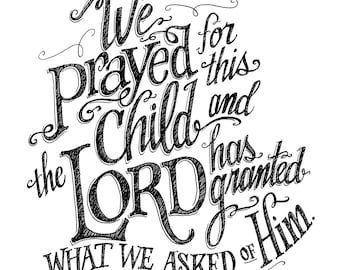 We Prayed for this Child Digital Download Printable, Nursery Decor, Wall Art, Pen and Ink Drawing, Black and white, Letter Sketch