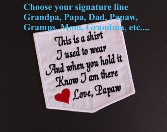 SALE-Pocket Memorial Patch, this is a shirt i used to wear-Love Grandpa, Dad, Papa, sew-on, iron-on, white fabric, pillow applique. F23