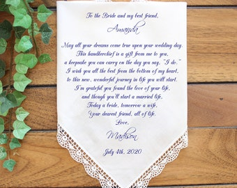 Friend of the Bride, Best friend Wedding Handkerchief Gift for the Bride, PRINTED, CUSTOMIZED, Personalized gift-LS5FCAC[61]