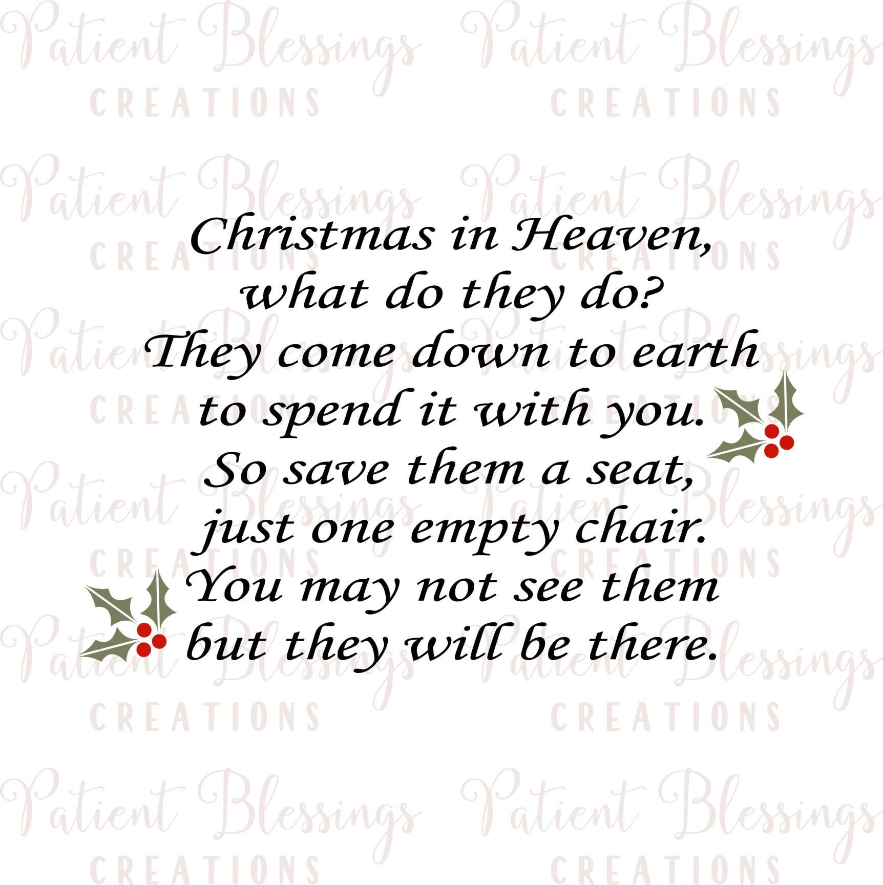 christmas in heaven what do they do they come down to earth to spend it with you so save them a seat just one empty chair svg pdf eps