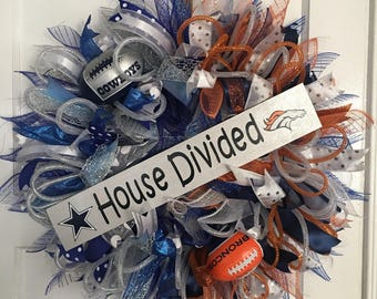 Cowboys/Broncos House Divided Wreath