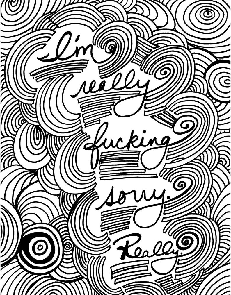 I'm Really Fcking Sorry coloring page digital download | Etsy