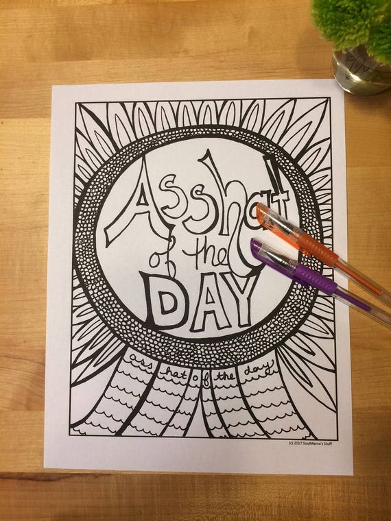 Asshat Of The Day Adult Coloring Page Digital Download