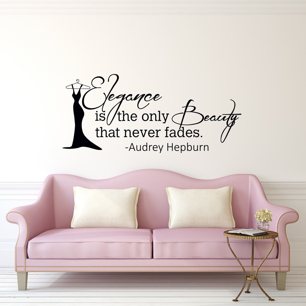 Audrey Hepburn Wall Decal Quote Elegance Is The Only Beauty Etsy