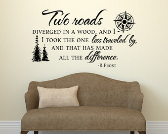 Road Less Traveled Robert Frost Wall Decal Quote- Vinyl Wall Decals Quote Travel Decor- Inspirational Quote Wall Decal Housewarming Gift 049