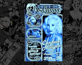 DRIVE-IN ASYLUM -- Issue #22 -- July 2021 -- with Candace Hilligoss, Jon Moritsugu, Giovanni Lombardo Radice, movie reviews, vintage ads