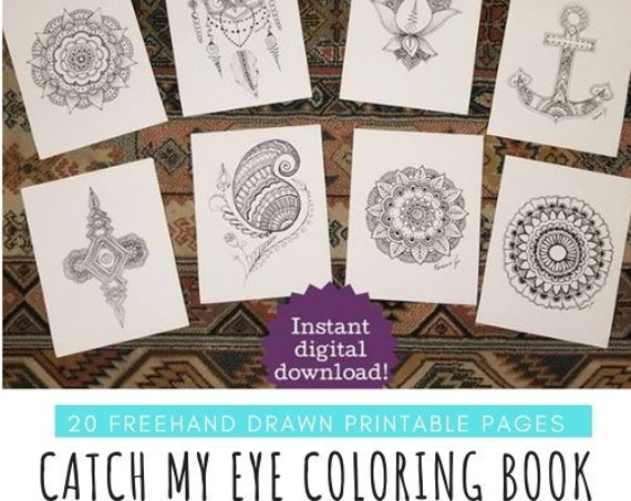 Catch My Eye Printable Coloring Book | Instant Digital Download | Print Freehand Pen & Ink Artwork | Mandala Designs | Anchor, Lotus, Hamsa