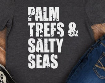 Palm Trees And Salty Seas; SVG; PNG; DXF; Digital Download; Vector; Cut File; Cameo File; Silhouette File; Cricut File;