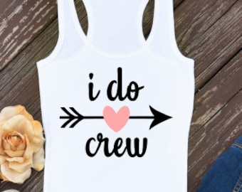 I do crew; SVG; PNG; DXF; Digital Download; Vector; Cut file; Wedding svg; Cricut File; Cameo File; Silhouette File; I do iron on;