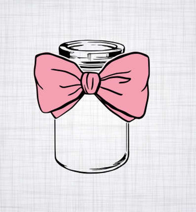 Mason Jar SVG Mason jar with bow Cricut Cut File Cameo Cut image 0