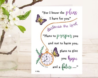 For I know the plans I have for you...plans to prosper you and not to harm you (Jeremiah 29:11) Christian Bible verse greetings card