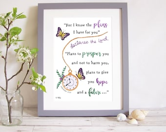 """Art Print """"For I know the plans I have for you..plans to prosper you and not to harm you"""" - Jeremiah 29:11 (Christian Bible verse) butterfly"""