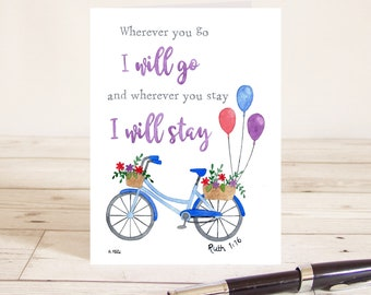 Wherever you go I will go and wherever you stay I will stay (Ruth 1:16) Christian Bible verse greetings card with bicycle bike and balloons