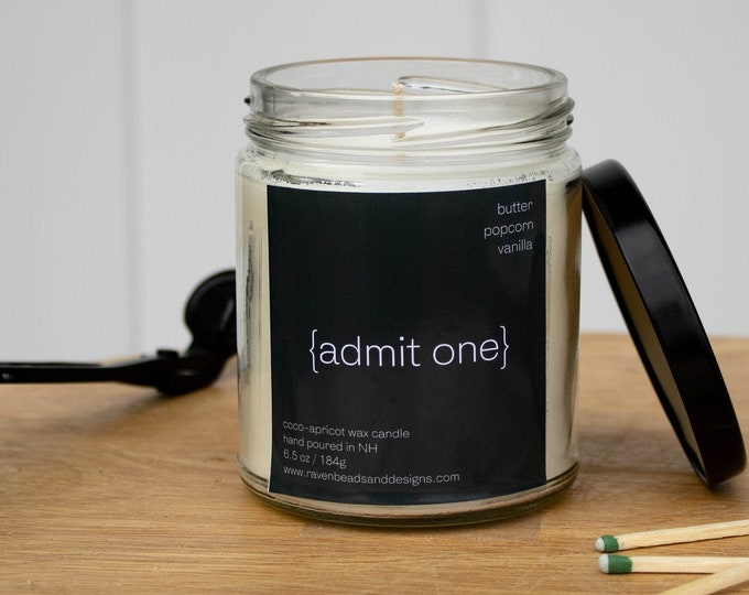 ADMIT ONE: movie theater butter scented candle
