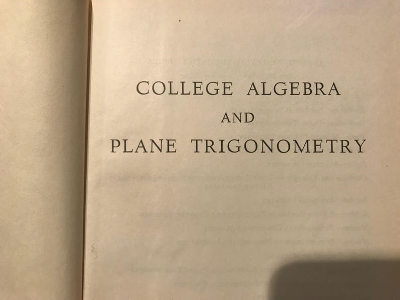 1955 College Algebra and Plane Trigonometry   Antique algebra   Antique  trigonometry