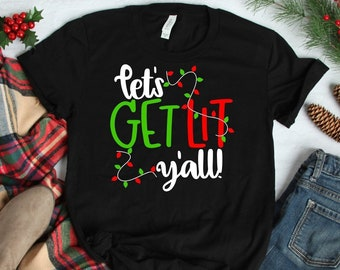 f94ddbc730 Christmas Shirts for Women | Let's get lit yall