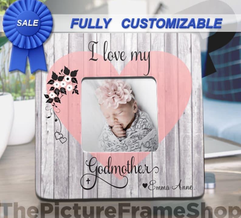 Godmother frame I Love My Godmother Proposal Gift-Godmother image 0