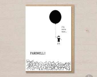 Funny farewell card printable - Farewell! I'm outta here.. - goodbye card, leaving card, moving card, new job card, bon voyage card, A4 card