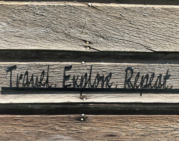 Travel Gift~Travel Explore Repeat Metal Sign~Travel Memories Gallery Wall Decor~Travel Decor