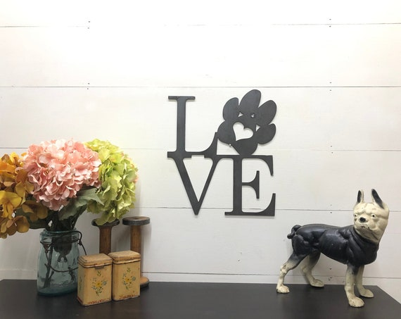 Pet Paw Metal Love Sign, Cat Decor, Dog Decor, Animal Lover Decor