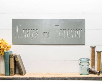 Galvanized Always and Forever Home Decor