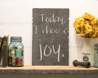 Today I Choose Joy Metal Home Decor Sign