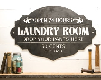 Laundry Room and Cabin Decor Sign~ Funny Metal Sign