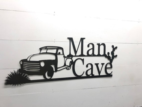 Metal Man Cave Sign Old Truck Man Cave Fathers Day Gift